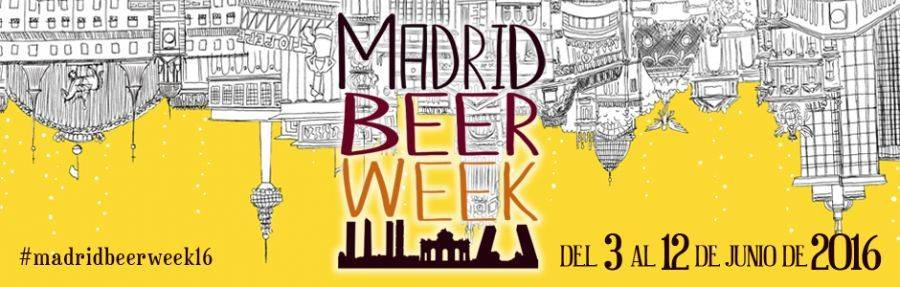 MADRID BEER WEEK 2016. ¡Viva la cerveza!