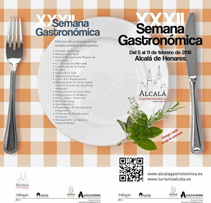 XXXII SEMANA GASTRONÓMICA DE ALCALÁ DE HENARES. La mejor cocina en un entorno único