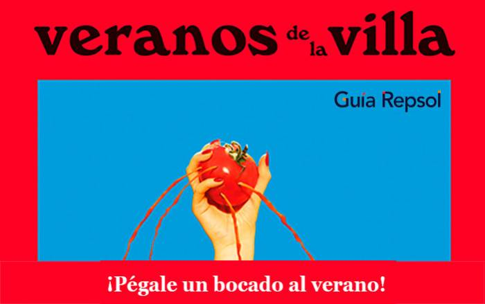VERANOS DE LA VILLA. Llega la gastronomía de la mano de Guía Repsol