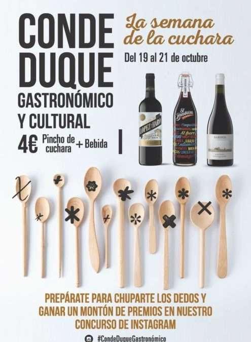 CONDE DUQUE. La deliciosa semana de la cuchara