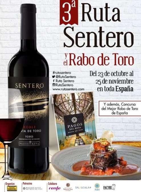 III RUTA SENTERO Y EL RABO DE TORO. Una cita gastronómica por toda España