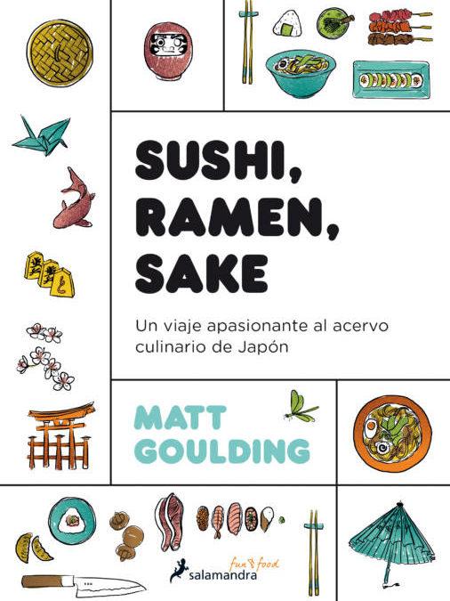 SUSHI, RAMEN, SAKE. Una lectura gastronómica imprescindible para el verano